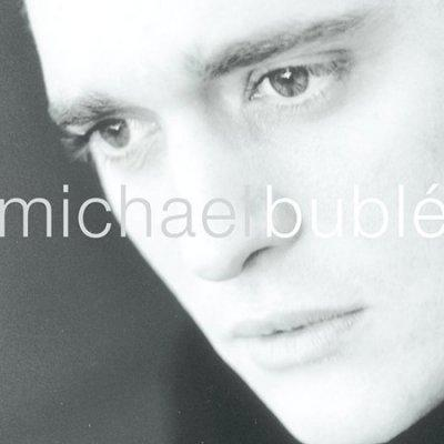 Michael Buble - Michael Buble