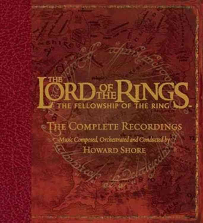 Original Score - The Lord of the Rings: The Fellowship of the Ring: The Complete Recordings