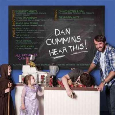 Dan Cummins - Hear This! (Parental Advisory)