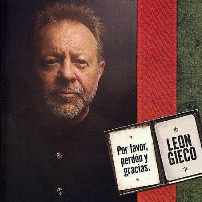 Leon Gieco - Por Favor, Perdon Y Gracias
