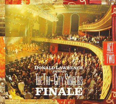 Donald Lawrence - Finale Act II