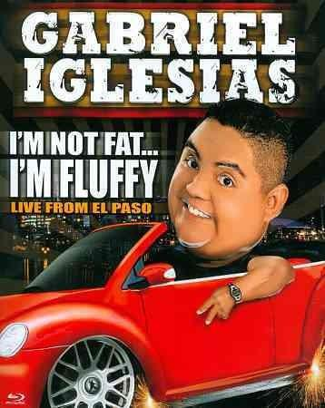 Gabriel Iglesias: I'm Not Fat....I'm Fluffy (Blu-ray Disc)