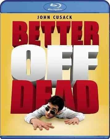Better Off Dead (Blu-ray Disc)