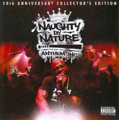 Naughty By Nature - Anthem Inc. (Parental Advisory)