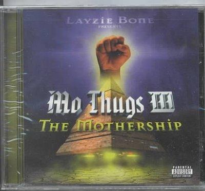 Mo Thugs - Mothership (Parental Advisory)