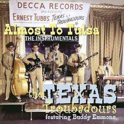 Texas Troubadours - Almost To Tulsa: The Instrumentals
