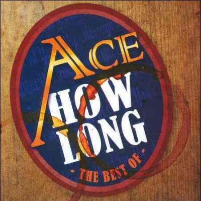 Ace - How Long… The Best of Ace