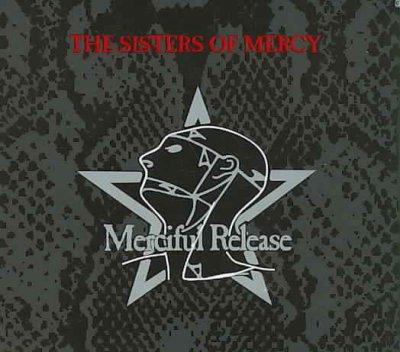 Sisters Of Mercy - Merciful Release