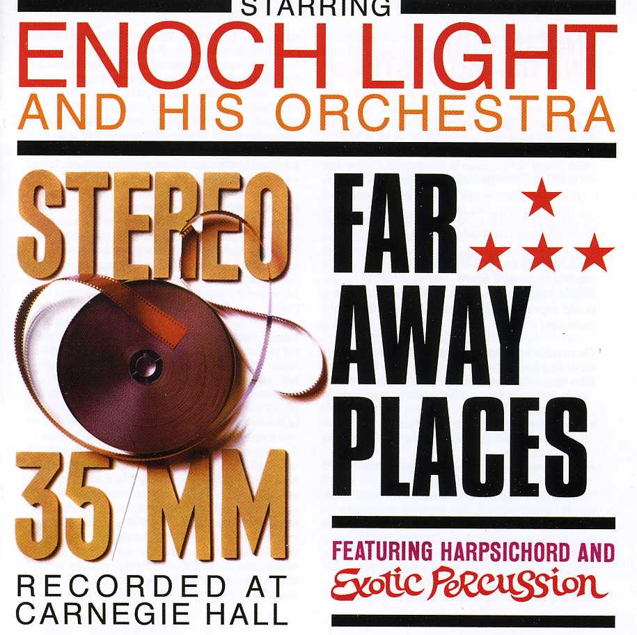 Enoch Light Orchestra - Stereo 35 MM/Far Away Places