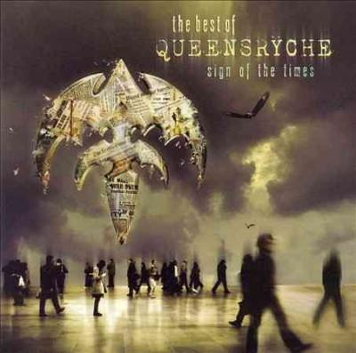 Queensryche - Sign of The Times: The Best of Queensryche