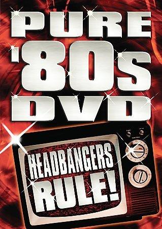 Pure 80's DVD- Headbangers Rule! (DVD)