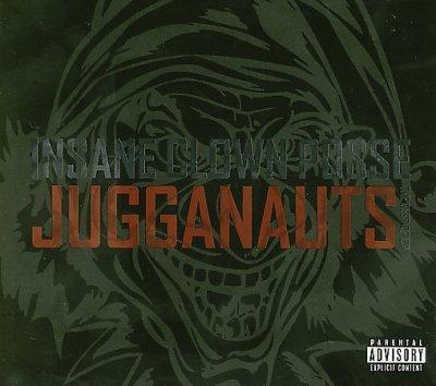 Insane Clown Posse - Jugganauts: The Best of Insane Clown Posse (Parental Advisory)