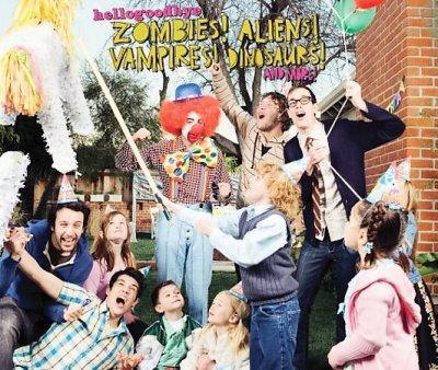 Hellogoodbye - Zombies! Aliens! Vampires! Dinosaurs! and More!