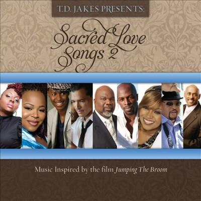 Td Jakes - Sacred Love Songs 2
