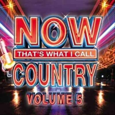 Various - NOW Country 5