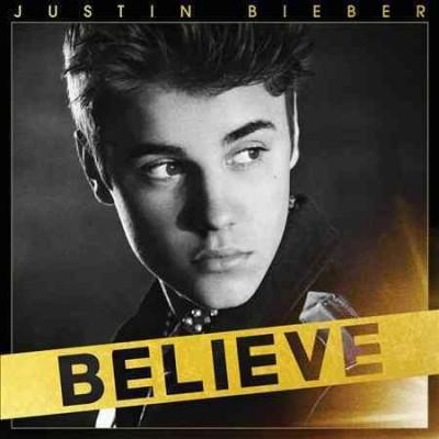 Justin Bieber - Believe