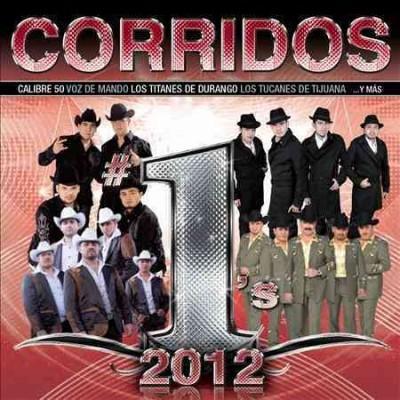 Various - Corridos #1's 2012