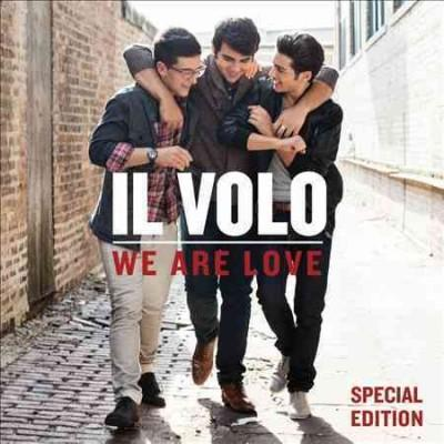 Il Volo - We Are Love
