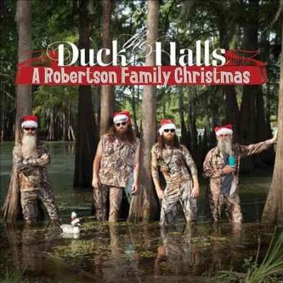 Robertsons - Duck The Halls: A Robertson Family Christmas