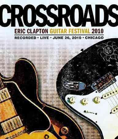 Crossroads Guitar Festival 2010 (Blu-ray Disc)