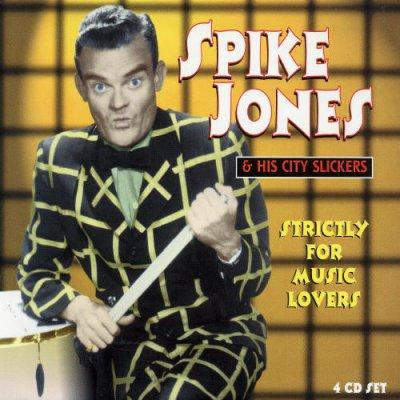 Spike Jones - Strictly for Music Lovers
