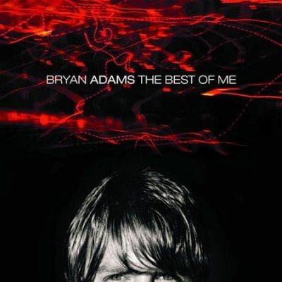 Bryan Adams - Best of Me