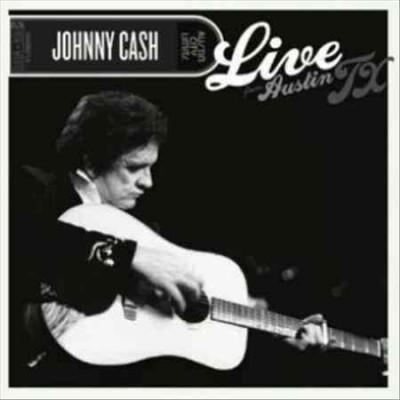 Johnny Cash - Live From Austin, TX