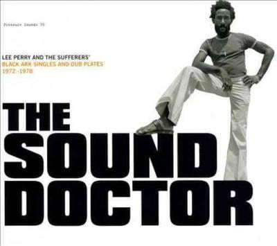 """Lee """"Scratch"""" Perry - The Sound Doctor"""