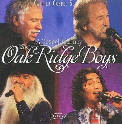 Oak Ridge Boys - A Gospel Journey