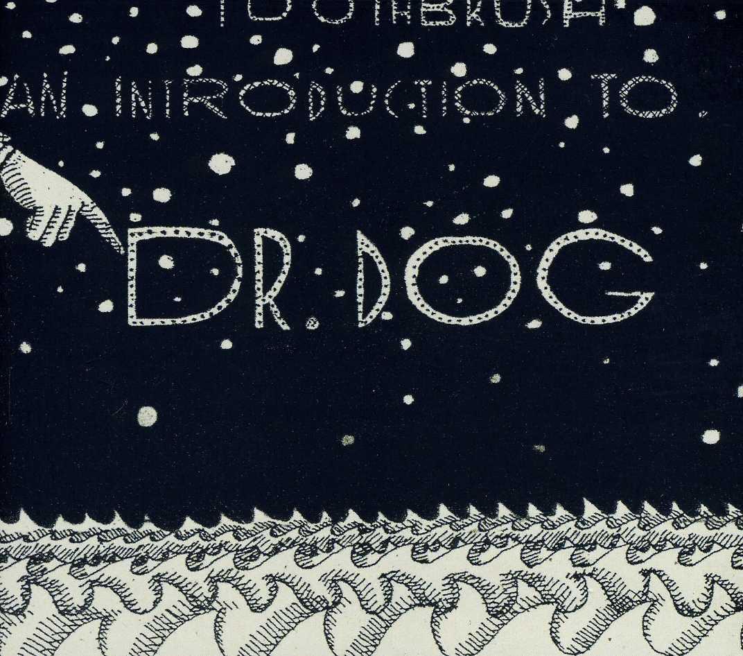 Dr. Dog - Toothbrush