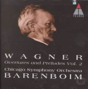 Wagner: Overtures and Preludes Vol 2 / Barenboim, Chicago SO