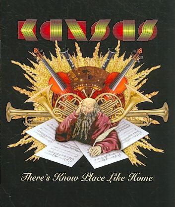Kansas: There`s Know Place Like Home (Blu-ray Disc)