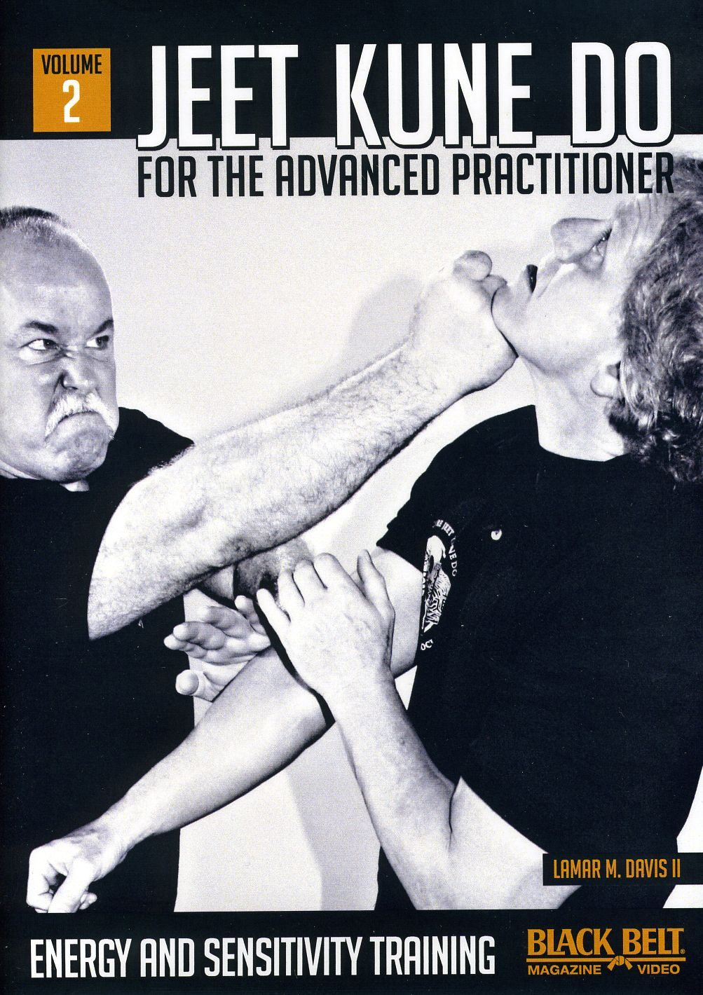 Jeet Kune Do for the Advanced Practitioner: Vol. 2: Energy and Sensitivity Training (DVD)