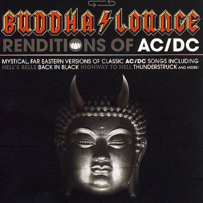 Various - Buddha Lounge Renditions of AC/DC