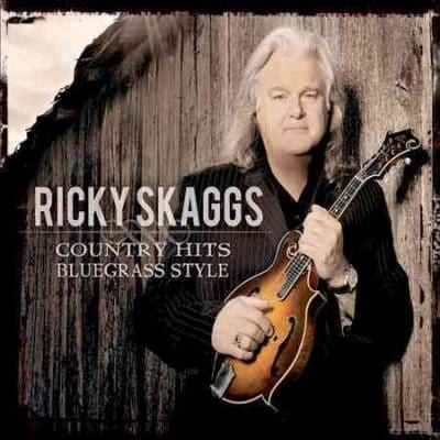 Ricky Skaggs - Country Hits: Bluegrass Style