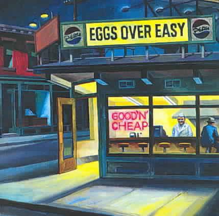 Eggs Over Easy - Good `N` Cheap