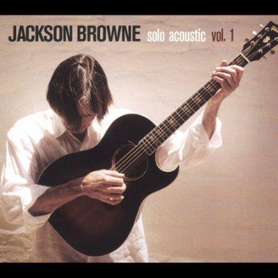 Jackson Browne - Solo Acoustic Vol 1