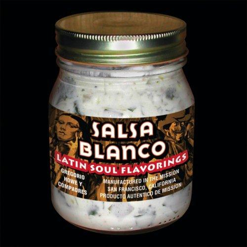 Gregory Howe - Salsa Blanco
