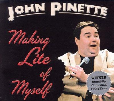 John Pinette - Making Lite of Myself