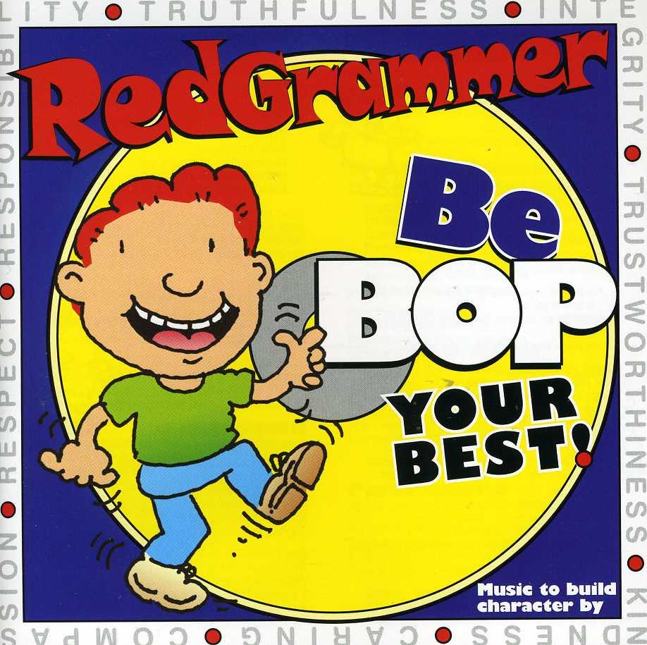 RED GRAMMER - BEBOP YOUR BEST