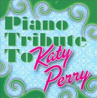 Various - Piano Tribute to Katy Perry