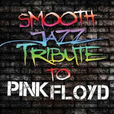 Various - Smooth Jazz Tribute to Pink Floyd