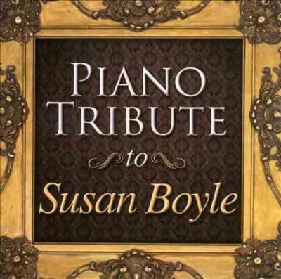 Susan Boyle - Piano Tribute to Susan Boyle
