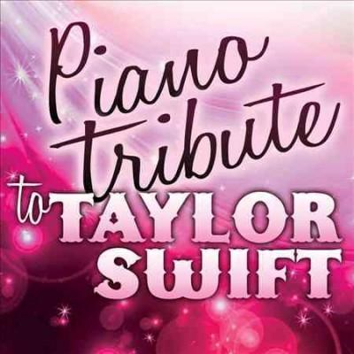 Taylor Swift - Piano Tribute to Taylor Swift
