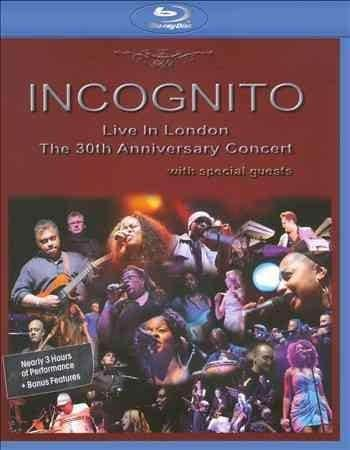 Live in London: The 30th Anniversary Concert: Incognito (Blu-ray Disc)