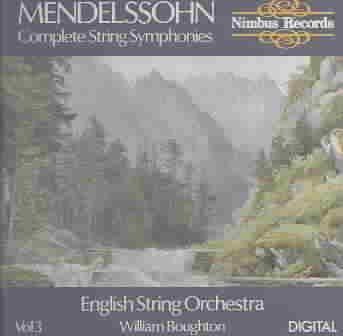 William Boughton - Mendelssohn: Complete String Symphonies 3