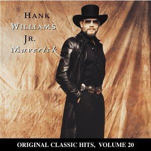 Hank Jr. Williams - Maverick