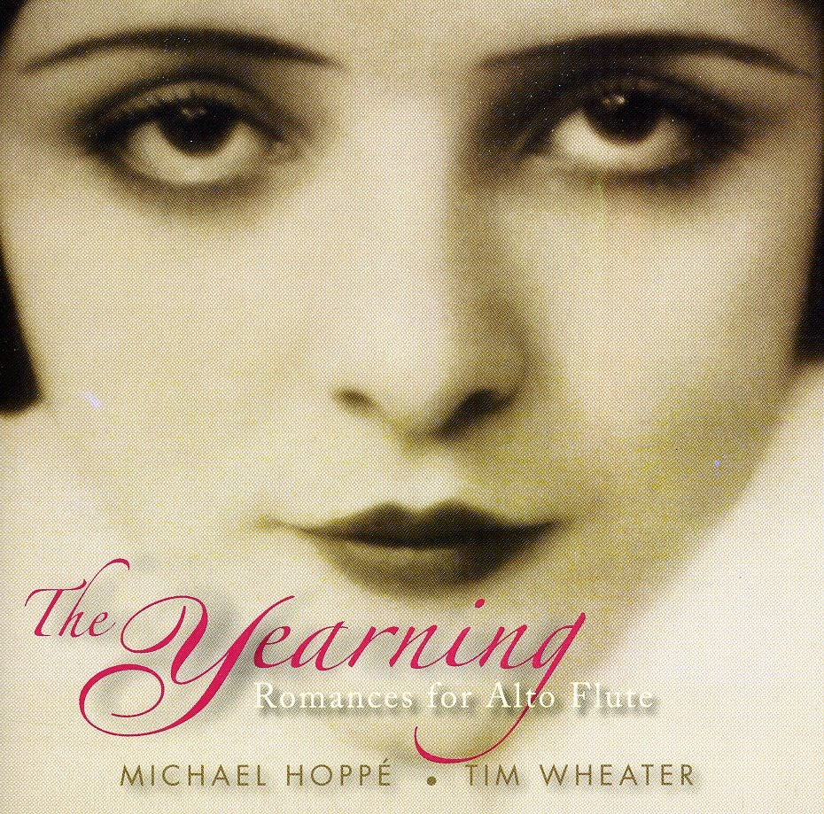 Tim Wheater - The Yearning: Romances for Alto Flute