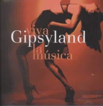 Gipsyland - Viva LA Musica