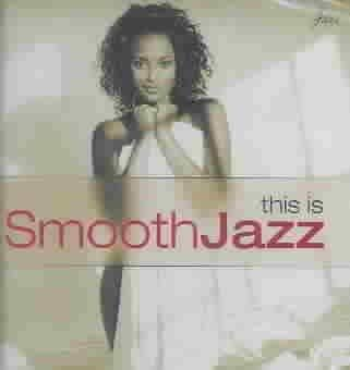 Various - This Is Smooth Jazz 1